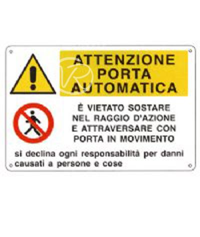 Cartello attenzione porta automatica targa in alluminio - Porta automatica prezzo ...